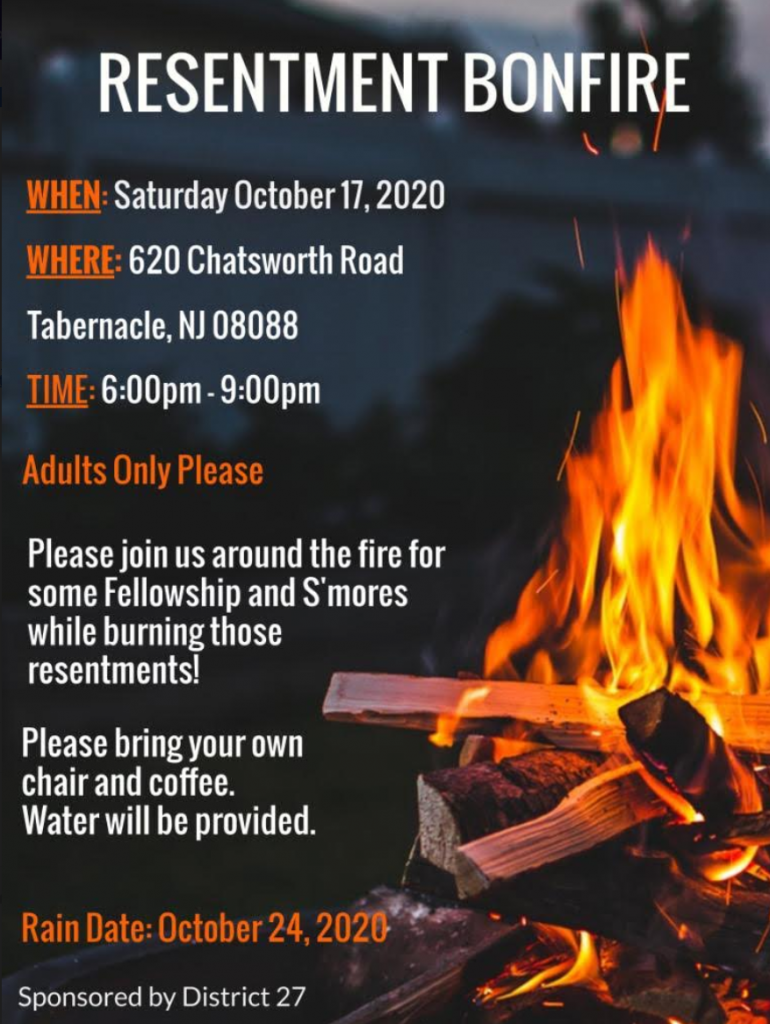 Resentment Bonfire, Saturday Oct 17 2020 at 6pm to 9pm, Adults Only Please, at 620 Chatsworth Road, Tabernacle NJ 08088, Sponsored by District 27